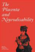 Colin Sibley,Philip N. Baker,P Baker - Placenta and Neurodisability