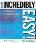 Sharon Nurse - Maternal-neonatal Care Made Incredibly Easy!