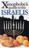 Aviv Ben Zeev,A Zeev - Xenophobe`s Guide to the Israelis
