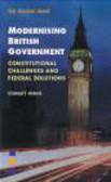 Stanley Henig,S Heing - Modernising British Government