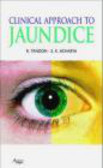 S. K. Acharya,S.K. Acharya,Rakesh Tandon - Clinical Approach to Jaundice