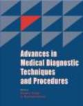 S. Radhakrishnan,Megha Singh - Advances in Medical Diagnostic Techniques & Procedures