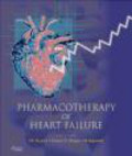 S. S. Agrawal,Pawan Singal,S. K. Gupta - Pharmacotherapy of Heart Failure