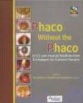 F Gutierrez-Carmona - Phaco Without the Phaco