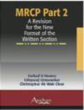 Farhad Huwez,Christopher Ah Wan Chan,Udayaraj Umasankar - MRCP Part 2