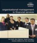 Liz Croft,etc.,Ann Norton - Organisational Management in Financial Services
