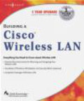 Tim Blankenship,Ron Fuller - Building a Cisco Wireless LAN