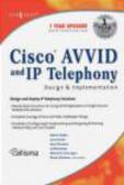 Wayne Lawson,Martin Walsaw,Syngress - Cisco AVVID & IP Telephony