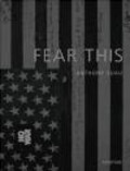 Anthony Suau,Chris Hedges - Fear This