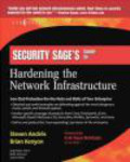 Erik Pace Birkholz,Steven Andres,Brian Kenyon - Security Sage`s Guide to Hardening Network Infrastructure