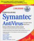 Syngress Media,Robert Shimonski - Configuring Symantec AntiVirus Enterprise Edition