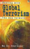 M Vinod Saighal - Dealing With Global Terrorism the Way Forward