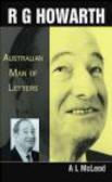 A.L. McLeod,R Howarth - Austrilian Man Of Letters