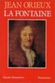 Jean Orieux - Fontaine ou La vie Est un Conte