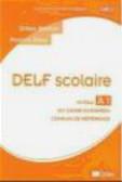 G Breton - Delf Scolaire Niveau A1 du Cadre Europeen Commun de + CD
