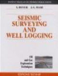 Jean-Luc Mari,Sylvian Boyer,S Boyer - Seismic Surveying & Well Logging