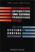 Pierre Borne,Nigel Quayle - Systems & Control Dictionary