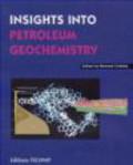 B Colletta - Instights Into Petroleum Geochemistry
