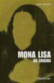 Serge Bramly - Mona Lisa An Enigma