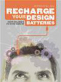 J O`Reilly - Recharge Your Design Batteries