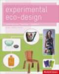Cara Brower,Zachary Ohlman,Rachel Mallory - Experimental Eco-Design