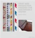 Edward Denison,E Denison - Print and Production Finishes for Sustainable Design