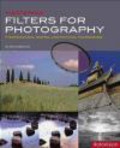 Chris Weston,Ch. Weston - Mastering Filters for Photography