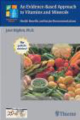 Higdon - Evidence-Based Approach to Vitamins & Minerals
