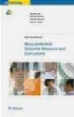 Michael Suk,Beate P. Hanson,M Suk - Musculoskeletal Outcome Measures & Instruments