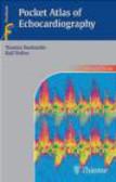Ralf Doliva,Ralph Doliva,Thomas Boehmeke - Pocket Atlas of Echocardiography
