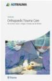 Piet De Boer,Steven Morgan,Christian van der Werken - AO Handbook Orthopedic Trauma Care