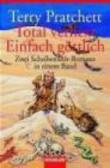 T Pratchett - Total Verhext / Einfach Gottlich
