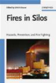 U Krause - Fires in Silos Hazards Prevention and Fire Fighting