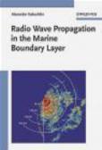 A Kukushkin - Radio Wave Propagation in the Marine Boundary Layer