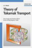 L.C. Woods - Theory of Tokamak Transport