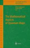 M Esposti - Mathematical Aspects of Quantum Maps