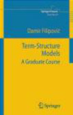 Damir Filipovic,D Filipovic - Term-Structure Models
