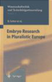 M.B. Friele,Deryck Beyleveld,Hans Lilie - Embryo Research in Pluralistic Europe