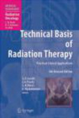 Levitt - Technical Basis of Radiation Therapy