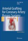 H Guo-Wei - Arterial Grafting for Coronary Artery Bypass Surgery