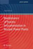 H Hashemian - Maintenance of Process Instrumentation in Nuclear Power Plan