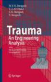 M. Y. H. Bangash,T. Bangash,F.N. Bangash - Trauma an Engineering Analysis