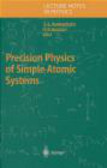 Karshenboim - Precision Physics of Simple Atomic Systems