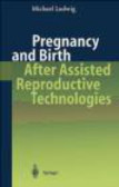 Michael Ludwig - Pregnancy & Birth after Assisted Reproductive Technologies