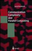 Juraj Hromkovic,J Hromkovi - Communication Complexity & Parallel