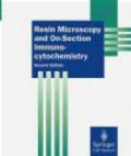 G Newman - Resin Microscopy & On-Section Immunocytochemistry