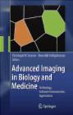 C Sensen - Advanced Imaging in Biology and Medicine