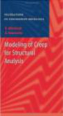 Konstantin Naumenko,Holm Altenbach - Modeling of Creep for Structural Analysis