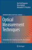 K Peiponen - Optical Measurement Techniques