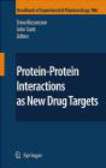 J Scott - Protein-Protein Interactions as New Drug Targets